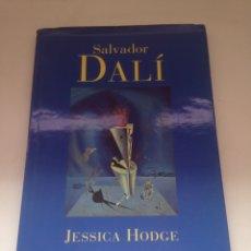 Libros de segunda mano: SALVADOR DALÍ - JESSICA HODGE. Lote 161027528