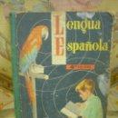 Libros de segunda mano: LENGUA ESPAÑOLA 4º GRADO, CLASE DE INGRESO. S.M. 1.964. ILUSTRADO.. Lote 161446638