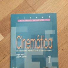 Libros de segunda mano: CINEMÁTICA. PROBLEMAS RESUELTOS Y PROPUESTOS.. Lote 161888124