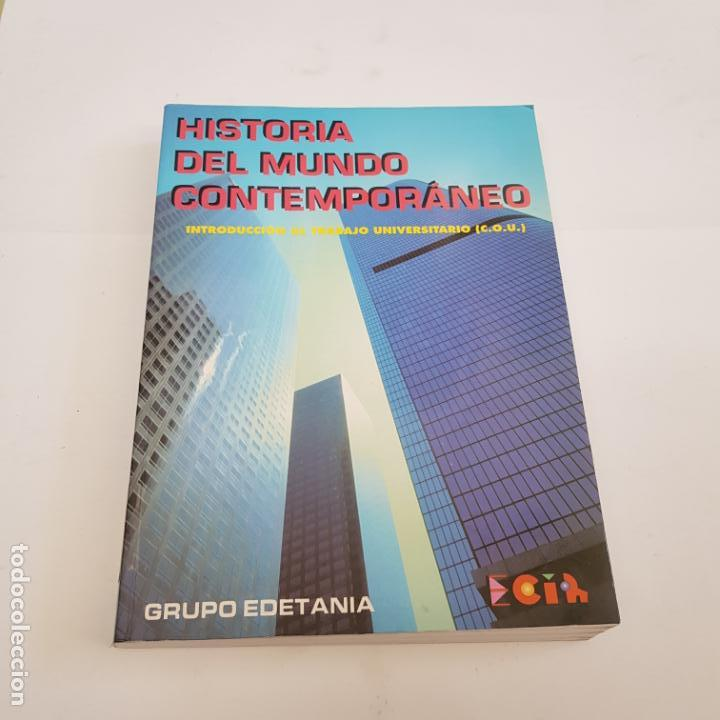 HISTORIA DEL MUNDO CONTEMPORANEO - COU - GRUPO EDETANIA - ARM08 (Libros de Segunda Mano - Libros de Texto )