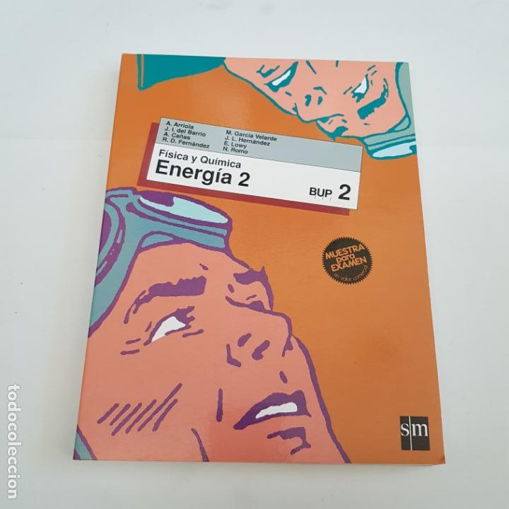 FISICA Y QUIMICA - ENERGIA- 2º BUP - SM - ARM08 (Libros de Segunda Mano - Libros de Texto )