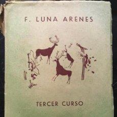 Libros de segunda mano: CIENCIAS COSMOLÓGICAS - FÍSICO NATURALES - 3 CURSO, FELICIANO LUNA ARENES. Lote 162642498