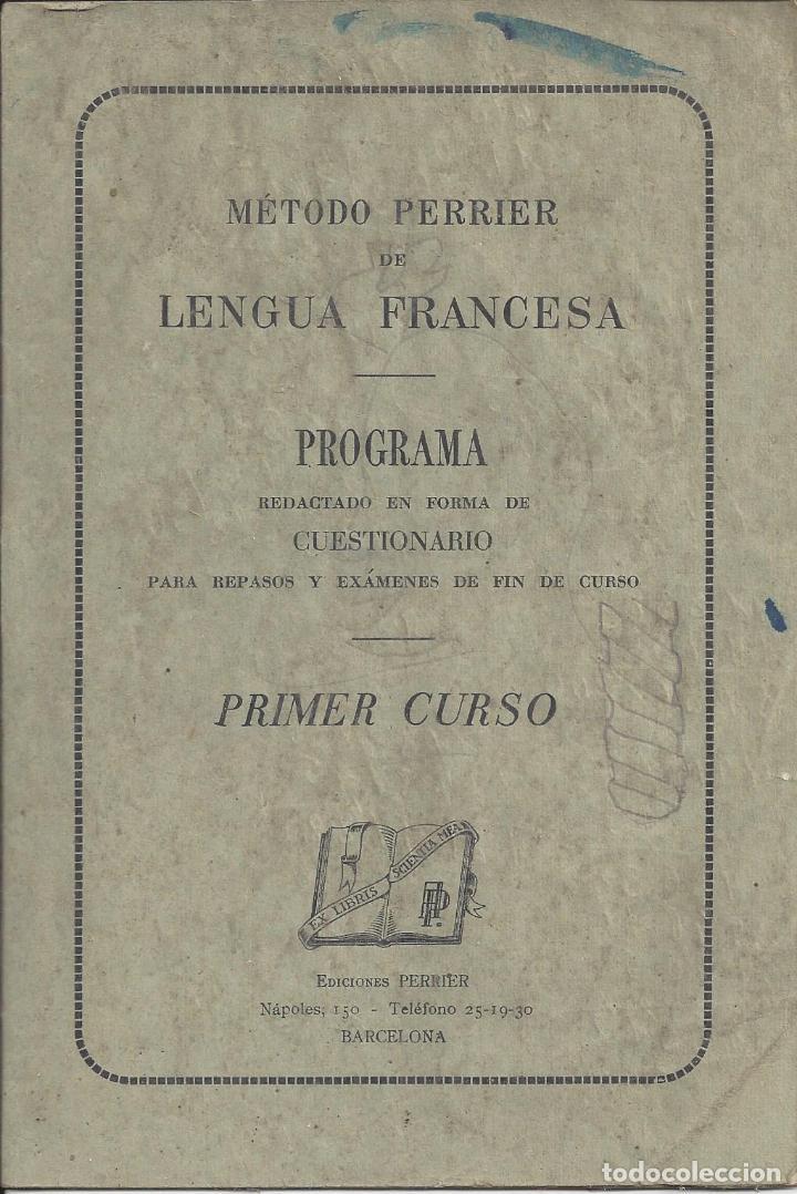 PROGRAMA DE LENGUA FRANCESA. METODO PERRIER. 1º CURSO (Libros de Segunda Mano - Libros de Texto )