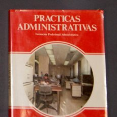 Libros de segunda mano: PRÁCTICAS ADMINISTRATIVAS FPA SEGUNDO GRADO PRIMER CURSO . Lote 162861186
