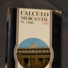 Libros de segunda mano: CÁLCULO MERCANTIL 2 FPA 1R GRADO 2º CURSO . Lote 162877298