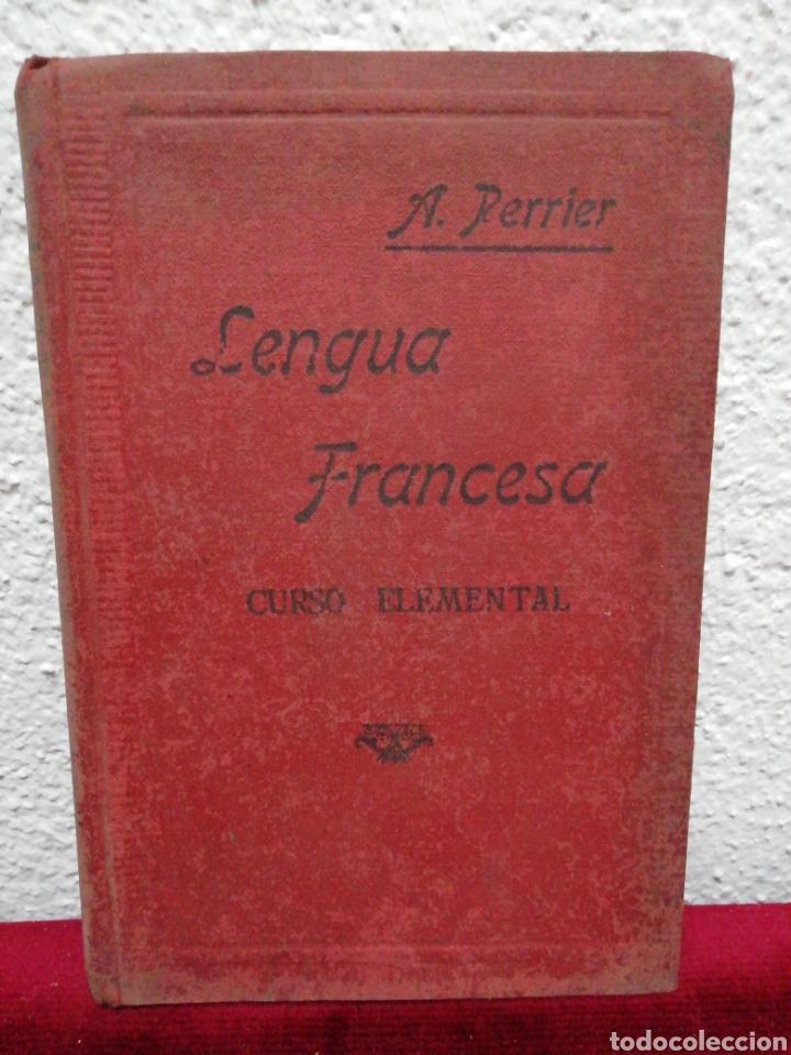 LENGUA FRANCESA. CURSO ELEMENTAL POR ALPHONSE PERRIER. AÑO 1939 (Libros de Segunda Mano - Libros de Texto )