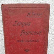 Libros de segunda mano: LENGUA FRANCESA. CURSO ELEMENTAL POR ALPHONSE PERRIER. AÑO 1939. Lote 162919456