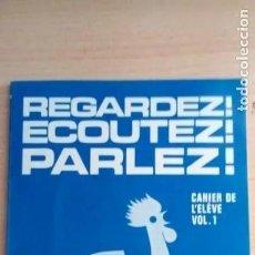 Gebrauchte Bücher - REGARDEZ ECOUTEZ PARLEZ. VOL. 1 - 162934534