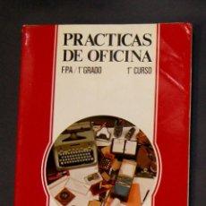 Libros de segunda mano: PRÁCTICAS DE OFICINA FPA 1R GRADO 1R CURSO EDITEX . Lote 163345902