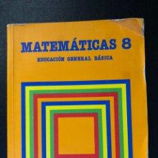 Libros de segunda mano: LIBRO MATEMÁTICAS OCTAVO DE EGB. 1984. Lote 163565038