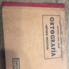 Libros de segunda mano: ORTOGRAFÍA. MÉTODO PRÁCTICO. A. COTS. ED CULTURA, 1946 (DESPEGADO DE LOMO). Lote 164069346