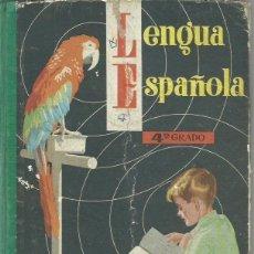 Libros de segunda mano - LENGUA ESPAÑOLA. 4º GRADO (CLASE DE INGRESO). Ediciones S.M., 1964 - 164244098