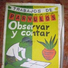 Libros de segunda mano: TRABAJOS DE PARVULOS OBSERVAR Y CONTAR . SALVATELLA - 8 - USADO 1963. Lote 164915870