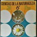 Libros de segunda mano: CIENCIAS DE LA NATURALEZA 6 EGB ANAYA AÑOS 70. Lote 164978540