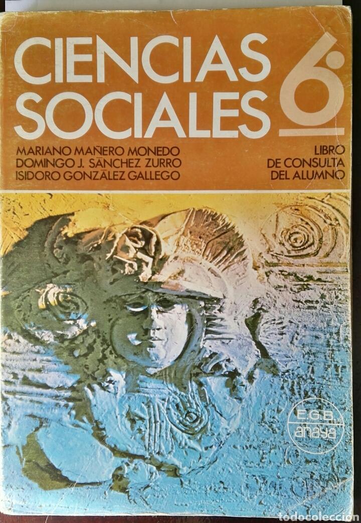CIENCIAS SOCIALES 6 EGB ANAYA AÑOS 70 (Libros de Segunda Mano - Libros de Texto )