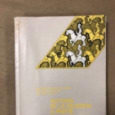 Libros de segunda mano: HISTORIA DE LA FILOSOFÍA A PARTIR DE LOS TEXTOS. VV.AA. EDITORIAL LUIS VIVES 1985.. Lote 165095541