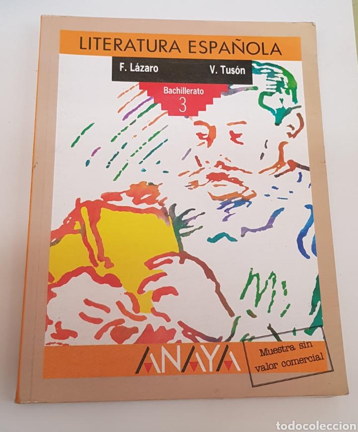 LITERATURA ESPAÑOLA. 3 BACHILLERATO. ANAYA - TDK50 (Libros de Segunda Mano - Libros de Texto )