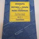Libros de segunda mano: GEOGRAFIA E HISTORIA DE ESPAÑA Y DE LOS PAISES HISPANICOS BUP 3 SANTILLANA - TDK50. Lote 165264842