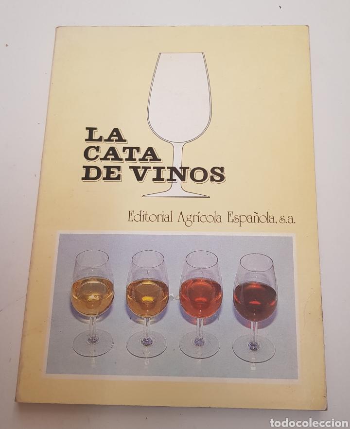 LA CATA DE VINOS. EDITORIAL AGRÍCOLA ESPAÑOLA - TDK67 (Libros de Segunda Mano - Libros de Texto )