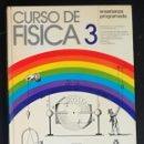 Libros de segunda mano: CURSO DE FISICA 3. ENSEÑANZA PROGRAMADA; SEVILLANA DE ELECTRICIDAD, AÑO 1974. Lote 165664898