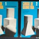 Libros de segunda mano: CURSO DE GEOMETRIA 1 Y 2. ENSEÑANZA PROGRAMADA; SEVILLANA DE ELECTRICIDAD, AÑO 1973. Lote 165665266