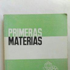Libros de segunda mano: PRIMERAS MATERIAS J.J. DOLADO. Lote 165900098