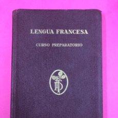 Libros de segunda mano: LENGUA FRANCESA, CURSO PREPARATORIO POR F. T D. LIBRO DEL MAESTRO. Lote 166439290