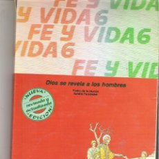 Libros de segunda mano: 1 LIBRO TEXTO AÑO 1988 - RELIGION - 6º E.G.B - 6EGB - FE Y VIDA - EDITA MAGISTERIO. Lote 166608386
