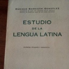 Libros de segunda mano: ESTUDIO DE LA LENGUA LATINA. ENRIQUE BARRIGÓN. CURSOS I Y II. 1.942. EDITORIAL GARCÍA ENCISO.. Lote 166931960