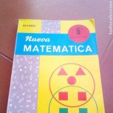 Libros de segunda mano: NUEVA MATEMATICA ALVAREZ MIÑON 6º EGB. Lote 167522532