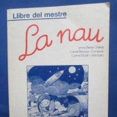 Libros de segunda mano: LLIBRE DEL MESTRE , LA NAU , VICENS - VIVES , EDICIO 1988. Lote 167719188