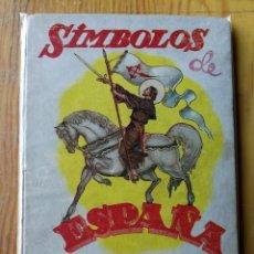 Libros de segunda mano: SIMBOLOS DE ESPAÑA- LIBRO ESCOLAR DE LECTURA, EDITORIAL MAGISTERIO, 1960. FRANQUISMO.. Lote 167999620