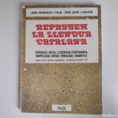 Libros de segunda mano: LIBRO. REPASSEM LA LLENGUA CATALANA. ANNA BERRUEZO, PERE QUER. FAUSI 1988. Lote 168087838