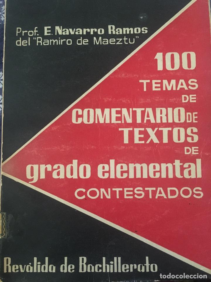 100 TEMAS DE COMENTARIOS DE TEXTOS DE GRADO ELEMENTAL CONTEATADOS (Libros de Segunda Mano - Libros de Texto )