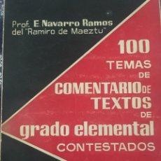 Libros de segunda mano: 100 TEMAS DE COMENTARIOS DE TEXTOS DE GRADO ELEMENTAL CONTEATADOS. Lote 168210002