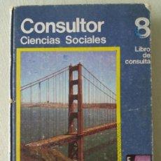 Libros de segunda mano: CONSULTOR CIENCIAS SOCIALES 8. SANTILLANA. 1974.. Lote 168796552