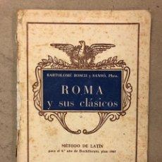 Libros de segunda mano: MÉTODO DE LATÍN 5º BACHILLERATO (1959). ROMA Y SUS CLÁSICOS. BARTOLOMÉ BOSCH Y SANSÓ. ROMA ANTIGUA,. Lote 169110638