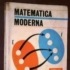 Libros de segunda mano: MATEMÁTICA MODERNA 3º BACHILLERATO DE EDITORIAL BRUÑO EN MADRID 1969. Lote 169132644