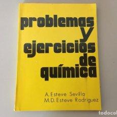 Libros de segunda mano: PROBLEMAS Y EJERCICIOS DE QUIMICA , ECIR , A. ESTEVE SEVILLA , M. D. ESTEVE RODRIGUEZ. Lote 169287904