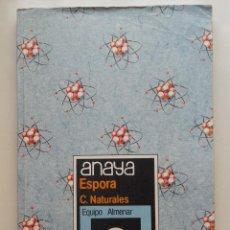 Libros de segunda mano: ESPORA. CIENCIAS NATURALES - 8º EGB 8 - ED. ANAYA - 1984. Lote 169463912