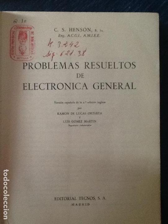 Libros de segunda mano: PROBLEMAS RESUELTOS DE ELECTRONICA GENERAL. C. S. HENSON. - Foto 2 - 169542620