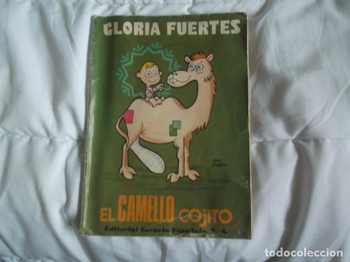GLORIA FUERTES.EL CAMELLO COJITO (Libros de Segunda Mano - Libros de Texto )