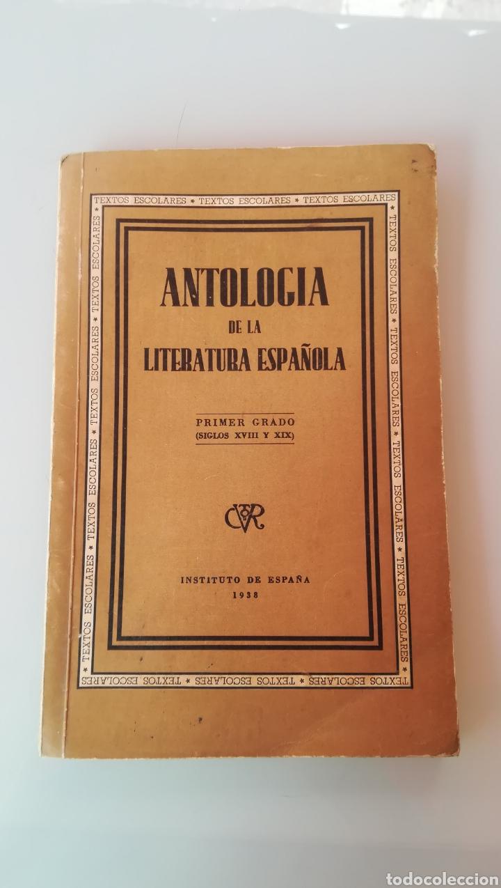 ANTOLOGÍA DE LA LITERATURA ESPAÑOLA. 1938. (Libros de Segunda Mano - Libros de Texto )