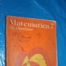 Libri di seconda mano: MATEMATICAS 7 EGB, SANTILLANA 1979. Lote 170014128