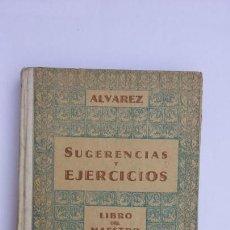 Libros de segunda mano: SUGERENCIAS Y EJERCICIOS LIBRO DEL MAESTRO INICIACIÓN PROFESIONAL MIÑON 1957 PRIMERA EDICIÓN. Lote 170198748