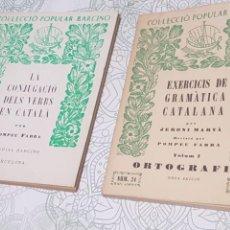 Libros de segunda mano: COL-LECCIÓ POPULAR BARCINO. POMPEU FABRA. LOTE DE 2 LIBROS. Lote 170456820
