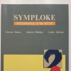 Libros de segunda mano: SYMPLOKE - GUSTAVO BUENO / ALBERTO HIDALGO - FILOSOFIA 3 - 3º BUP - EDICIONES JUCAR - 1991 - NUEVO. Lote 194634685