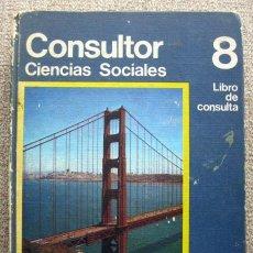 Libros de segunda mano: CONSULTOR 8. CIENCIAS SOCIALES. LIBRO DE CONSULTA EGB. Lote 170474772