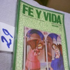 Libros de segunda mano: ANTIGUO LIBRO DE TEXTO - FE Y VIDA - RELIGION. Lote 171044215