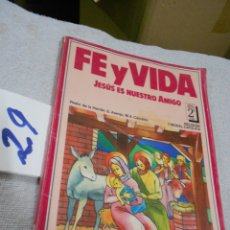 Libros de segunda mano: ANTIGUO LIBRO DE TEXTO - FE Y VIDA - RELIGION. Lote 171044238